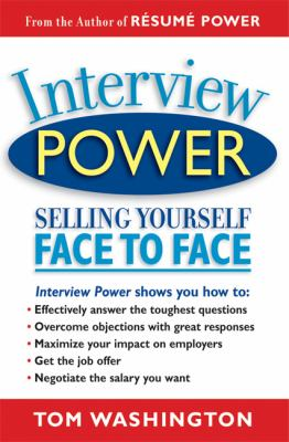 Interview Power Selling Yourself Face to Face