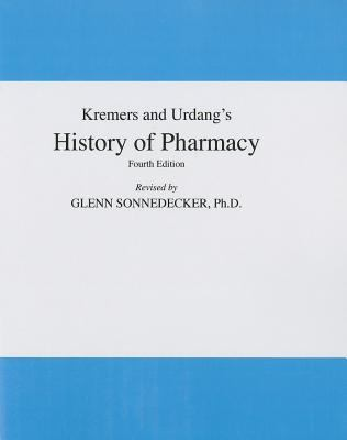 Kremers and Urdang's History of Pharmacy