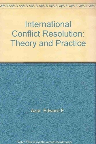 International Conflict Resolution: Theory and Practice
