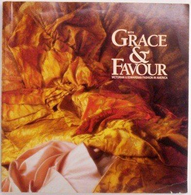 With Grace & Favour: Victorian & Edwardian Fashion in America