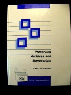 Preserving Archives and Manuscripts (Archival Fundamentals)