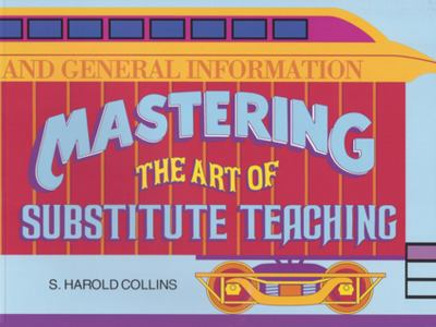 Mastering the Art of Substitute Teaching