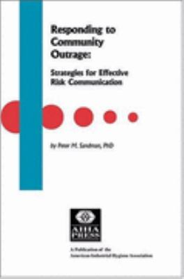Responding to Community Outrage Strategies for Effective Risk Communication/167-Cc-93