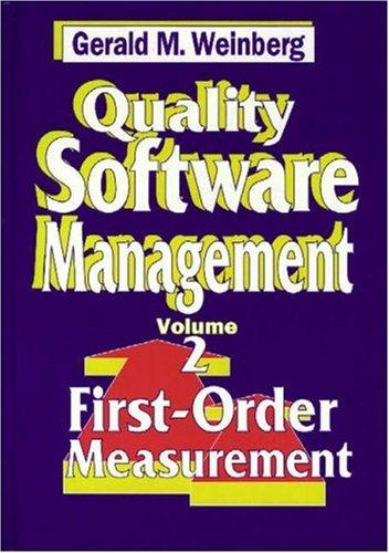 Quality Software Management: First-Order Measurement