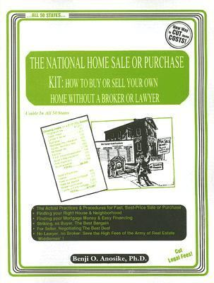 National Home Sale Or Purchase Kit How To Buy Or Sell Your Own Home Without A Broker Or Lawyer