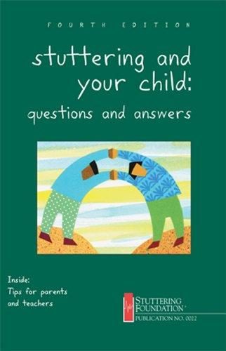 Stuttering and Your Child: Questions and Answers