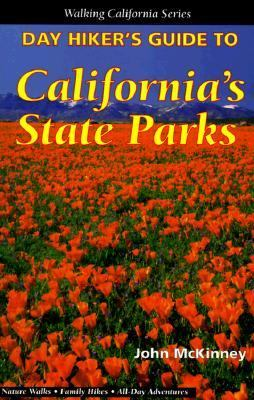 Day Hiker's Guide to California's State Parks