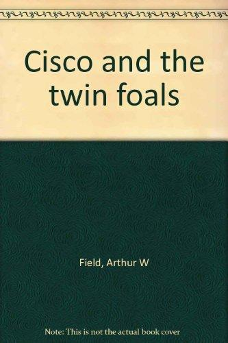 Cisco and the twin foals