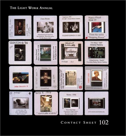 Contact Sheet 102: The Light Work Annual