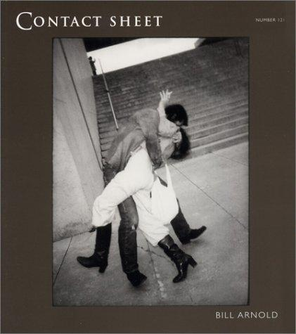 Contact Sheet 121: Bill Arnold: Everyday Poetry