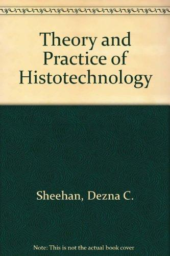 Theory and Practice of Histotechnology