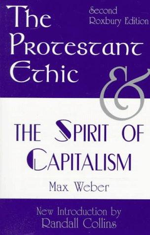 The Protestant Ethic and the Spirit of Capitalism: Second Roxbury Edition