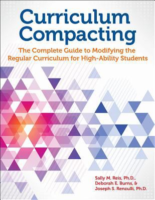 Curriculum Compacting The Complete Guide to Modifying
