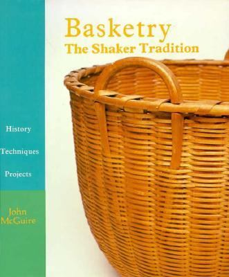 Basketry: The Shaker Tradition