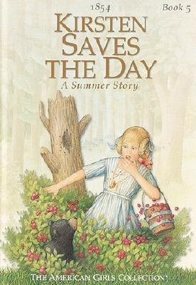 Kirsten Saves the Day A Summer Story