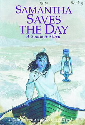 Samantha Saves the Day A Summer Story