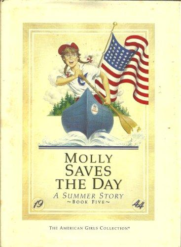 Molly saves the day: A summer story (The American girls collection)