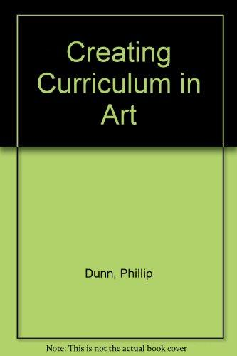 Creating Curriculum in Art (Point of View series)