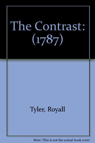 The Contrast: (1787)