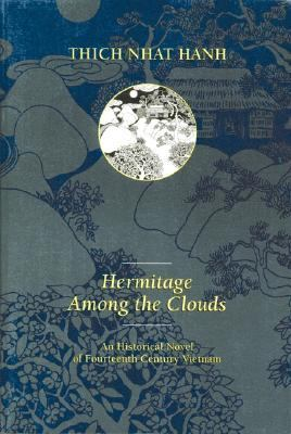 Hermitage Among the Clouds A Historical Novel of Fourteenth Century Vietnam