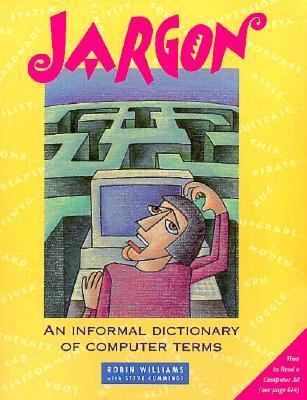 Jargon: An Informal Dictionary of Computer Terms