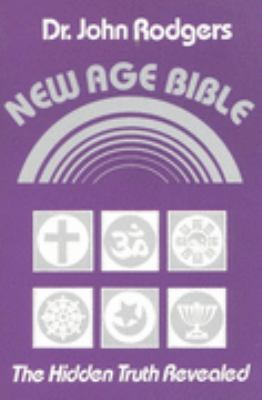 New Age Bible The Hidden Truth Revealed