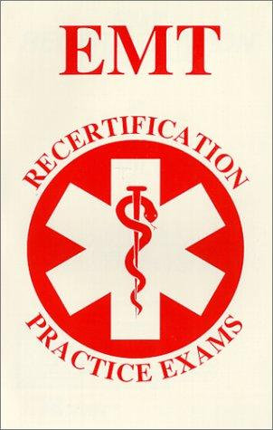 EMT Recertification Practice Exams