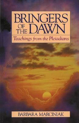 Bringers of the Dawn Teachings from the Pleiadians