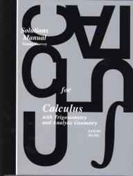 Saxon Calculus: Teacher's Edition Solutions Manual, First Edition 1997