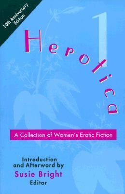 Herotica A Collection of Women's Erotic Fiction