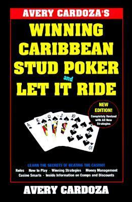 Avery Cardoza's Caribbean Stud Poker & Let It Ride