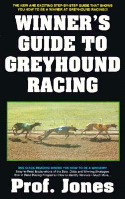Winner's Guide to Greyhound Racing