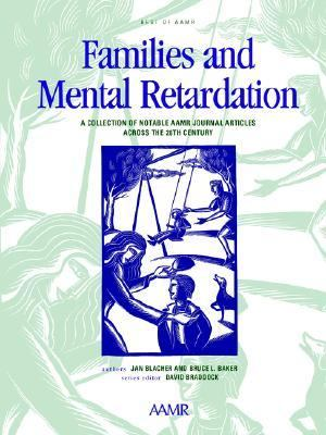 Best of Aamr Families and Mental Retardation  A Collection of Notable Aamr Journal Articles Across the 20th Century