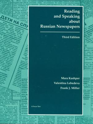 Reading & Speaking About Russian Newspapers