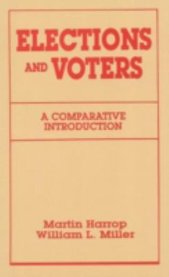 Elections and Voters A Comparative Introduction