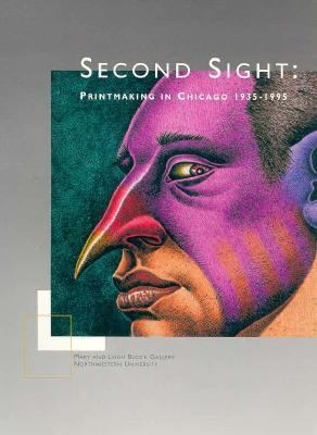 Second Sight Printmaking in Chicago, 1935-1995