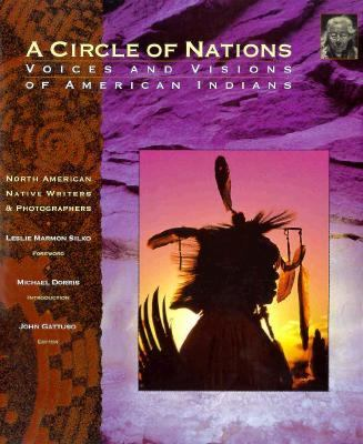 A Circle of Nations: Voices and Visions of American Indians - John Gattuso - Hardcover