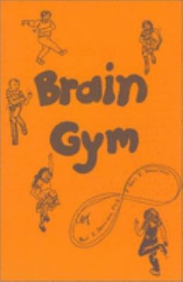 Brain Gym Simple Activities for Whole Brain Learning