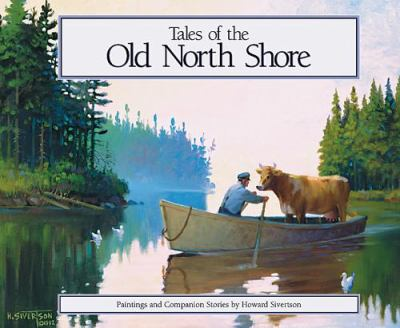 Tales of the Old North Shore Paintings and Companion Stories