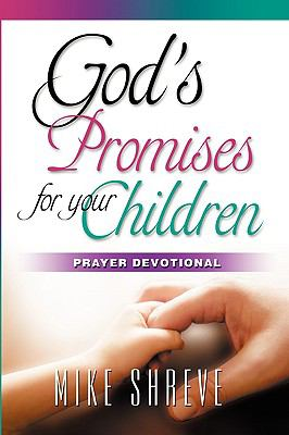 God's Promises for Your Children: Prayer Devotional