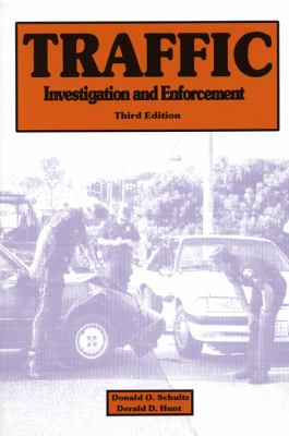 Traffic Investigation and Enforcement