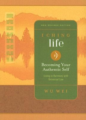 I Ching Life Becoming Your Authentic Self