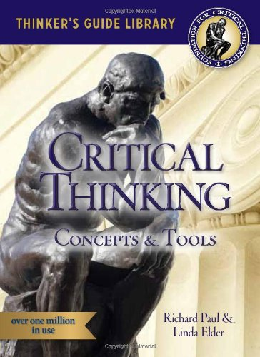 Miniature Guide to Critical Thinking-Concepts and Tools