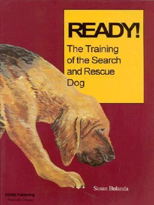 Ready! the Training of the Search and Rescue Dog