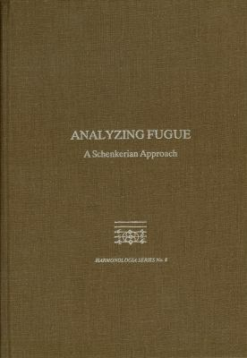 Analyzing Fugue A Schenkerian Approach