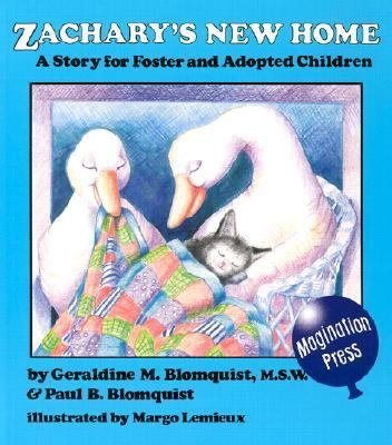 Zachary's New Home A Story for Foster and Adopted Children