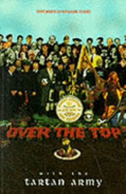 Over the Top With the Tartan Army Active Service, 1992-97