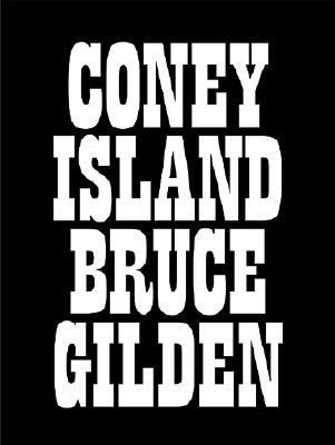 Coney Island - Bruce Gilden - Hardcover