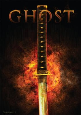 Ghost: v. 1: Blood and Fire