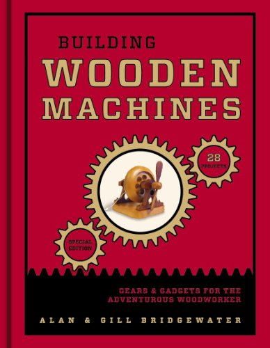 Building Wooden Machines, Special Edition